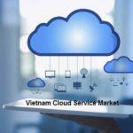 Vietnam Cloud Service Market